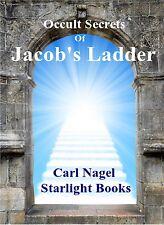 Occult Secrets of Jacob's Ladder By Carl Nagel - Occult, Black Magic, Dark Magic