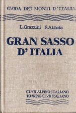 Gran Sasso d'Italia. Guida dei Monti d'Italia.