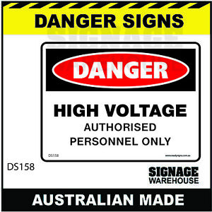 DANGER SIGN - DS-158 - HIGH VOLTAGE AUTHORISED PERSONNEL ONLY