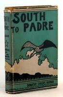 Dorothy Childs & Nils Hogner 1st Edition 1936 South to Padre Texas History HC DJ