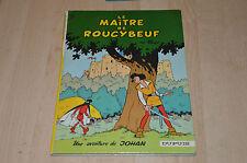 bd Johan et Pirlouit tome 2 : le maitre de Roucybeuf - réédition dos rond  1968