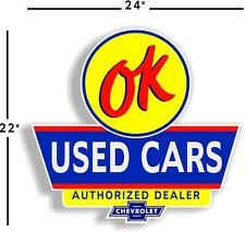 """(OK-1) 24"""" OK USED CARS MAN CAVE DECAL CHEVY CHEVROLET FOR GAS GASOLINE OIL SIGN"""