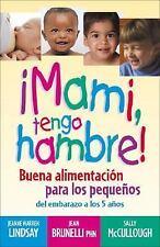 Teen Pregnancy and Parenting: ¡Imami, Tengo Hambre! : Buena Alimentación para...