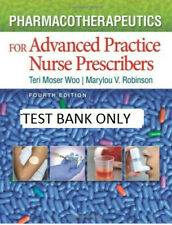 Test bank - Pharmacotherapeutics for APN prescribers by Teri Moser Woo