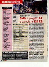 Z98 Ritaglio Clipping 2001 Kart salta il progetto F.1 e cambia la 125 F.C