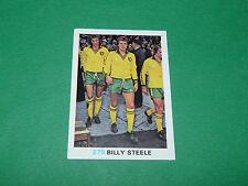 279 BILLY STEELE NORWICH FKS SOCCER STARS 1977-78 ENGLAND AGEDUCATIFS PANINI