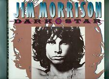Jim Morrison DARK STAR Photos Paris THE DOORS Sex Drugs Nietzsche by Dylan Jones