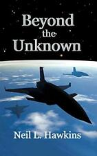 Beyond the Unknown by Hawkins, L.  New 9781452097619 Fast Free Shipping,,
