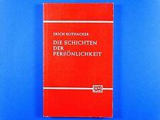 Buch: Die Schichten der Persönlichkeit * Erich Rothacker * Z: gut * gebraucht
