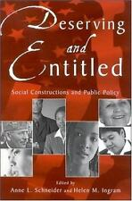 Deserving and Entitled: Social Constructions and Public Policy (Suny Series in P