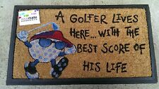 """A golfer lives here with best score of..."" -Natural Coir Rubber Backed Door Mat"