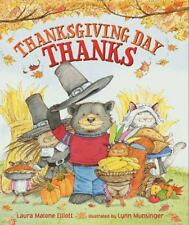 Thanksgiving Day Thanks by Laura Malone Elliott Paperback
