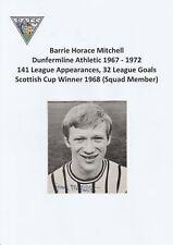 Barrie Dunfermline Athletic Mitchell 1967-1972 Original Corte Mag firmada a mano