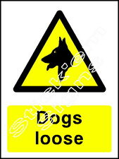 Dogs loose Sign - COUN0002 Stickers & Signs