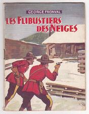 """Les flibustiers des neiges George Fronval  """"Sous le signe de l'aventure"""" N°16"""