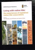 Living with Native Title: The experiences of registered native title corporation