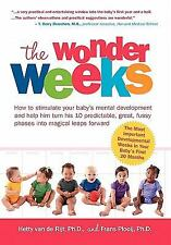 The Wonder Weeks : How to Stimulate Your Baby's Mental Development and Help...