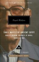 Three Novels of Ancient Egypt : Khufu's Wisdom, Rhadopis of Nubia, Thebes at ...