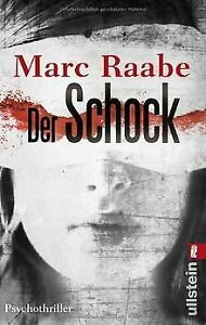 Der Schock: Psychothriller von Raabe, Marc | Buch | Zustand gut