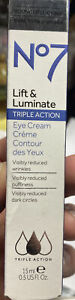No 7 Lift and Luminate Triple Action Eye Cream 15 mL/ 0.5 fl oz~New Free Ship