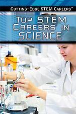 Top STEM Careers in Science (Cutting-Edge Stem Careers)