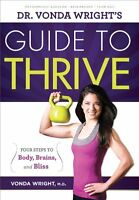 Dr. Vonda Wrights Guide to Thrive: 4 Steps to Bod