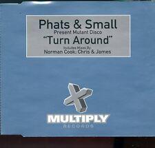 Phats & Small / Turn Around - MINT