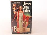 Good! A Flame in Byzantium: by Chelsea Quinn Yarbro (PB)