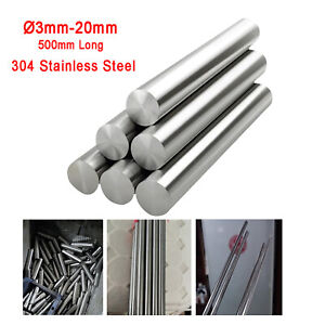 A2 304 Stainless Steel Solid Round Bar Metal Rod   Dia Ø3mm-20mm   500mm Long