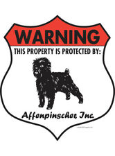 "Warning! Affenpinscher - Property Protected Aluminum Dog Sign - 7"" x 8"" (Badge)"