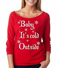 BABY IT'S COLD OUTSIDE Christmas gift present holidays winter Raglan T-Shirt