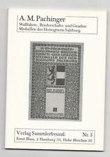 MAGMA Pachinger: Wallfahrts-, Bruderschafts- u. Gnadenmedaillen  Salzburgs