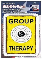 Group Therapy -Decal Sticker Gun
