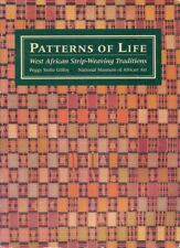 Patterns of Life: West African Strip-Weaving Traditions