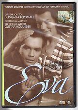 """dvd EVA """"Un dramma dove i desideri pulsano al ritmo della vita"""" lingua SVEDESE"""