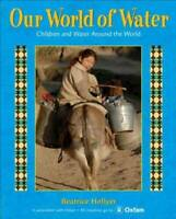 Library Book: Our World of Water - Hardcover - GOOD