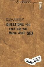 Questions You Cant Ask Your Mama About Sex (inver