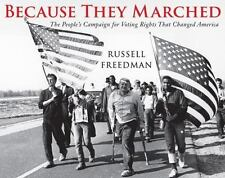 Freedman Russell-Because They Marched  HBOOK NEW