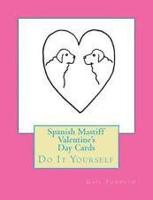 Spanish Mastiff Valentine's Day Cards : Do It Yourself by Gail Forsyth (2016,.