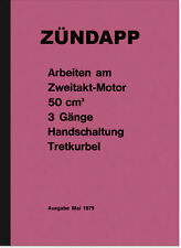Zündapp Arbeiten am 2-Takt 50 ccm Reparaturanleitung ZD 20 25 TS Typ 278 ZD25