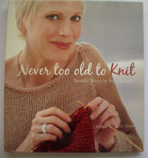 Never too Old to Knit knitting instruction and  patterns