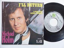 Michael Holm – I'll Return / A Man Who Loves A Woman 911014 Pressage France RRR