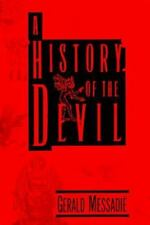 A History of the Devil by Gerald Messadie