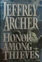 Honor Among Thieves Jeffrey Archer 1993 First Edition First Printing Very Rare