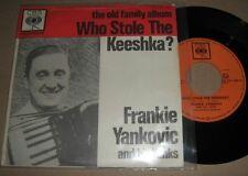 FRANKIE YANKOVIC - Who Stole The Keeshka? RARE 1963 DUTCH 45 PS OHIO POLKA KING