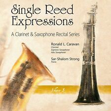 Brahms / Debussy / H - Single Reed Expressions: A Clarinet & Sax Recital Vol. 3