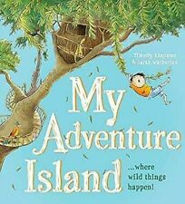 My Adventure Island: Where Wild Things Happen ! Livre de Poche Timothy Knapman