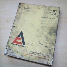 Allis Chalmers Hd16 Tractor Dozer Crawler Repair Shop Service Guide Manual Book
