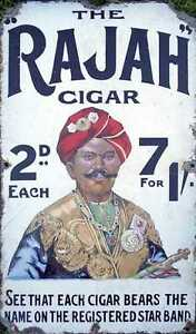 The Rajah Cigar   LARGE METAL TIN SIGN POSTER VINTAGE STYLE REPRODUCTION