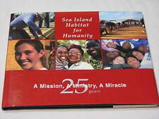 Sea Island SC Habitat for Humanity 25th Anniversary South Carolina Hardback Book